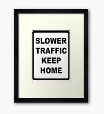 Traffic Sign Framed Print