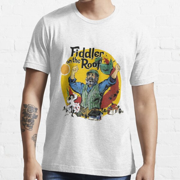 Fiddler On The Roof musical Essential T-Shirt
