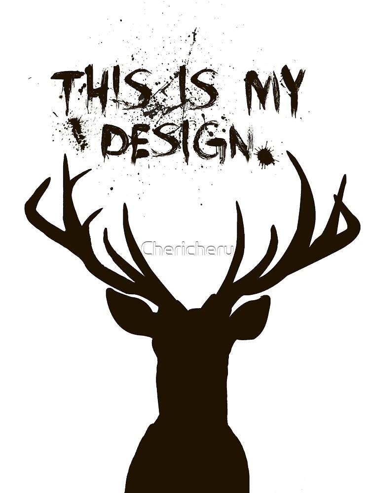 This Is My Design by Chericheru