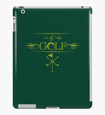 Eat, Sleep & Golf VRS2 iPad Case/Skin
