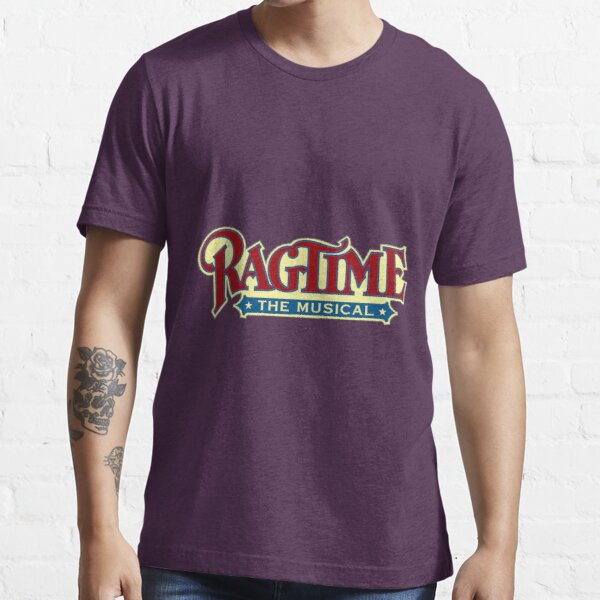 Ragtime Muscial  Essential T-Shirt
