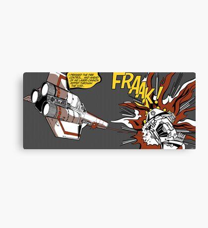 FRAAK! Canvas Print