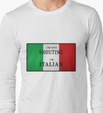 I'm ITALIAN Long Sleeve T-Shirt
