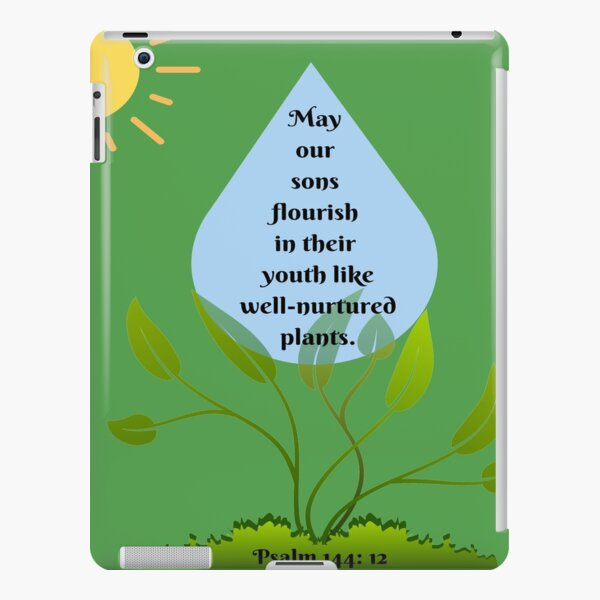 May our sons flourish in  their youth like  well-nurtured  plants. iPad Snap Case