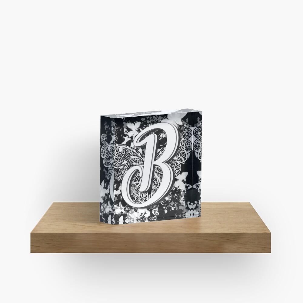 The Letter B: Decorative Monogram Single Initial Acrylic Block