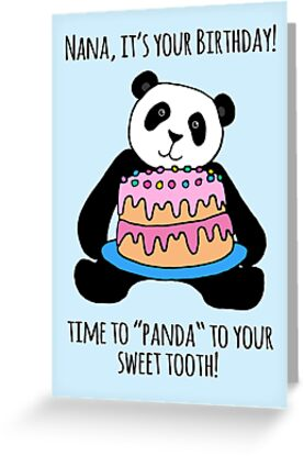 Quot Panda Birthday Card For Nana Quot Greeting Card By Micklyn2