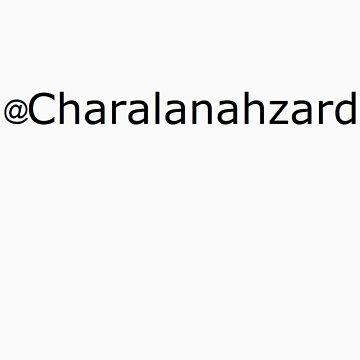 Charalanahzard Shirt/Stickers by charalanahzard