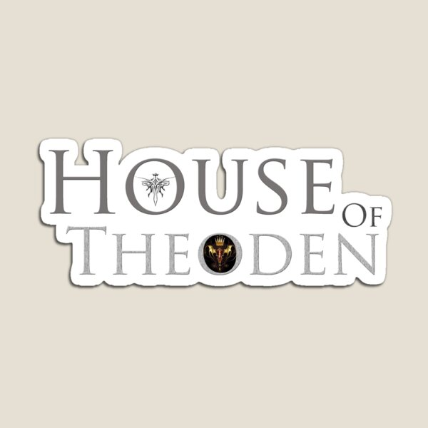 House of Theoden Magnet