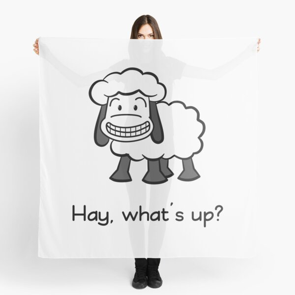 Hay, what's up? Scarf