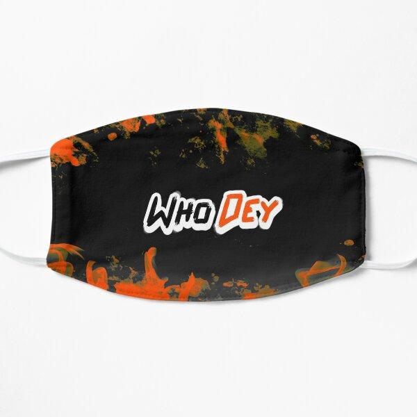 Who Dey Flat Mask