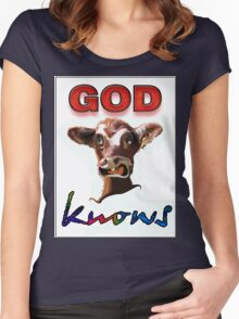 GOD KNOWS Women's Fitted Scoop T-Shirt