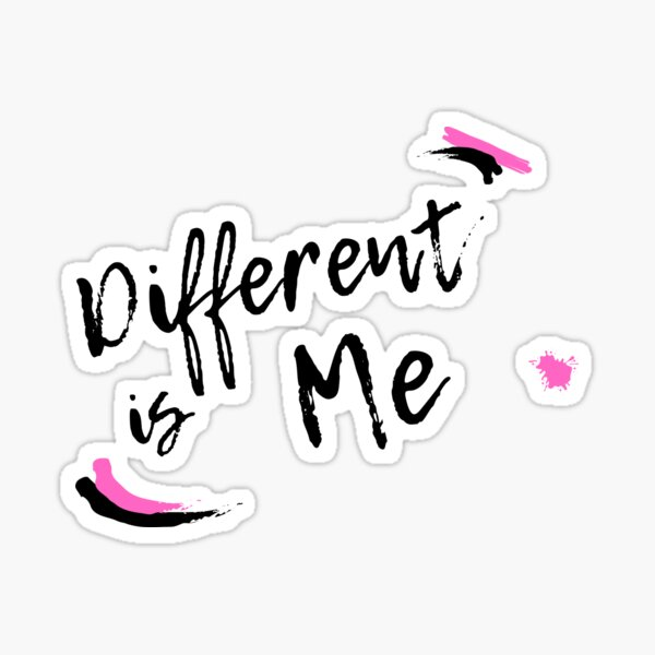 Different Is Me Sticker