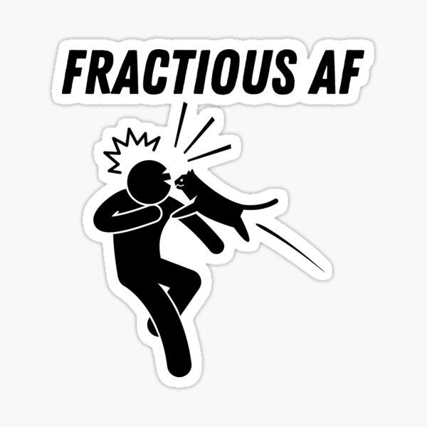 Fractious AF Sticker