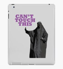 Can't Touch This iPad Case/Skin