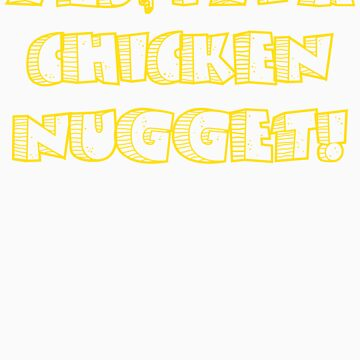 Chicken Nugget (Yellow) by TheDayNAge