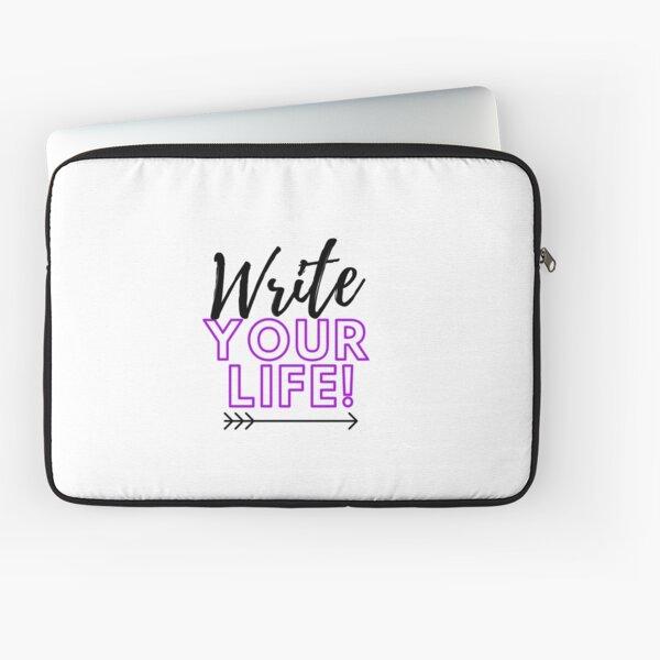 Write Your Life Laptop Sleeve