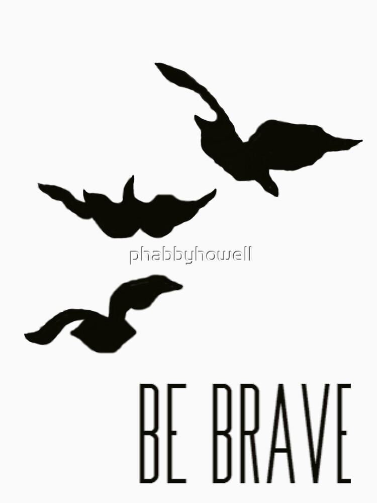 Divergent - 'Be Brave' | Unisex T-Shirt
