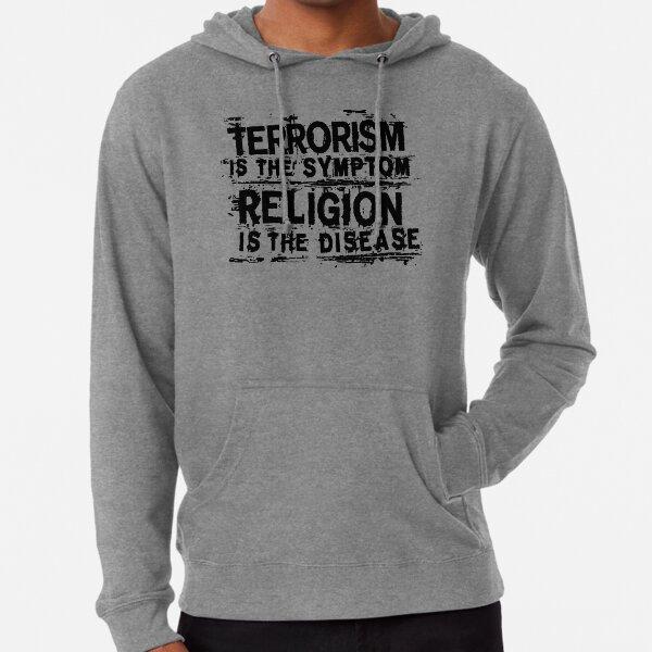 TERRORISM IS THE SYMPTOM... Lightweight Hoodie