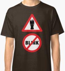 Angels Ahead, Don't Blink! Classic T-Shirt
