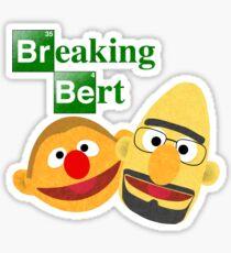 Breaking Bert Sticker