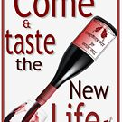 Come and Taste New Life by DonDavisUK