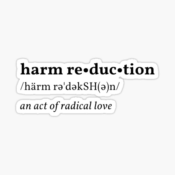 harm reduction definition Sticker