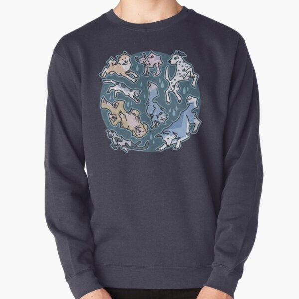 Raining cats and dogs Pullover Sweatshirt