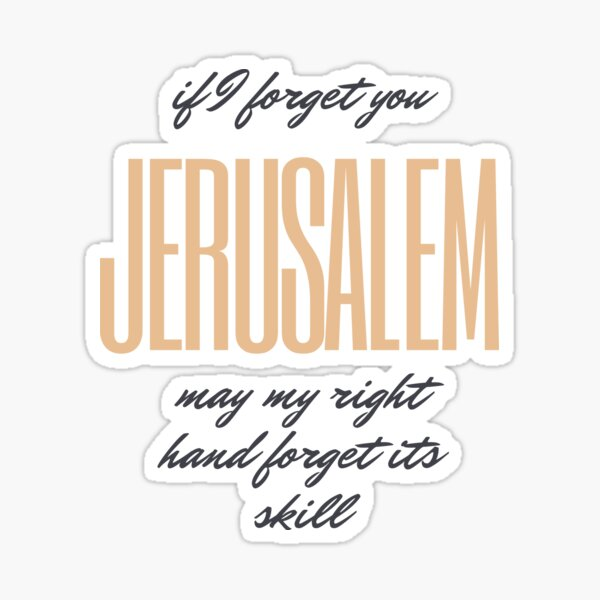 Jerusalem, if I forget you... Sticker