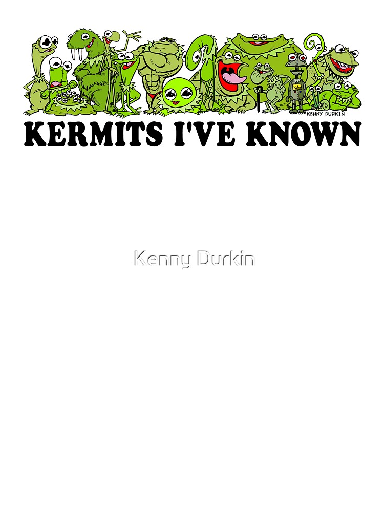 Kermits I've Known by Kenny Durkin