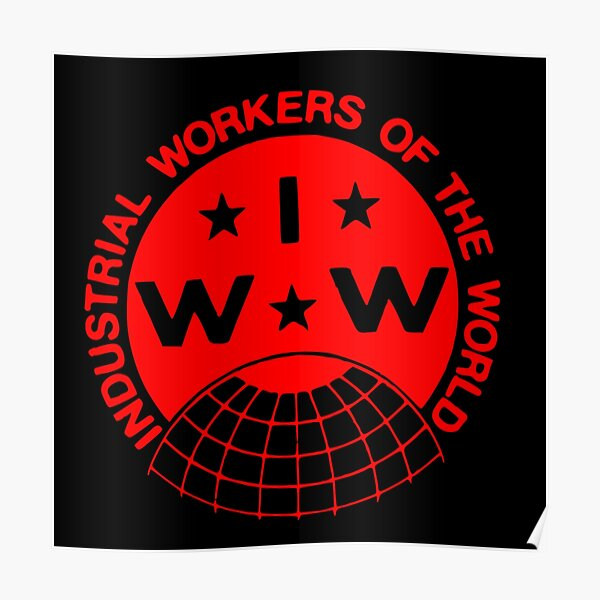 Industrial Workers of the World (IWW) Logo Poster