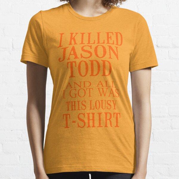 J'ai tué Jason Todd et tout ce que j'ai eu était ce t-shirt moche T-shirt essentiel