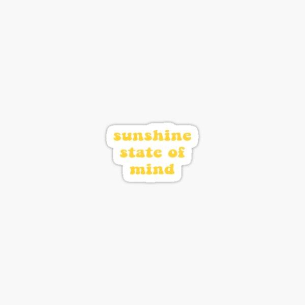 sunshine state of mind Sticker