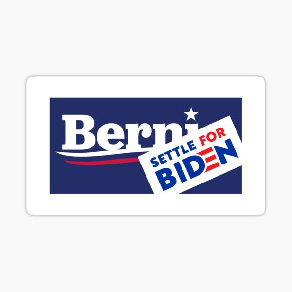 Settle for Biden 2020 Sticker