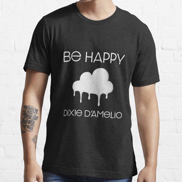 se feliz dixie damelio Camiseta esencial
