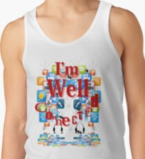 I'm Well Connected T'Shirt Tank Top