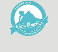 Team Sisyphus Unisex T-Shirt