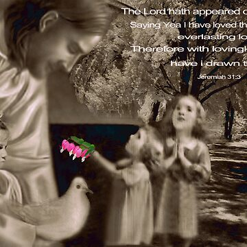 ❦ ❧WITH LOVINGKINDNESS (BIBLICAL)❦ ❧ by Rapture777