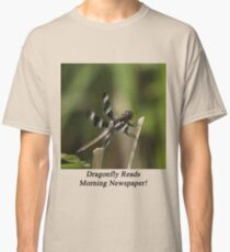 Dragonfly Reads Morning Newspaper Classic T-Shirt