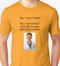 I AM NOT DOOGIE HOWSER! Unisex T-Shirt