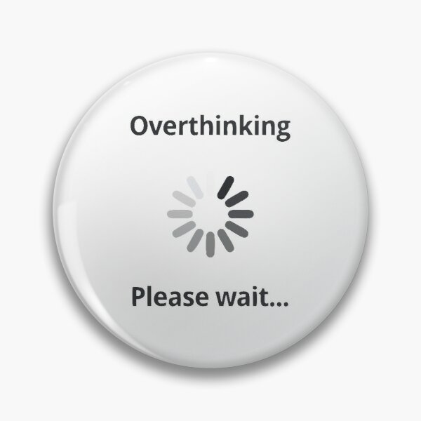BEST TO BUY - Overthinking - Please Wait Pin