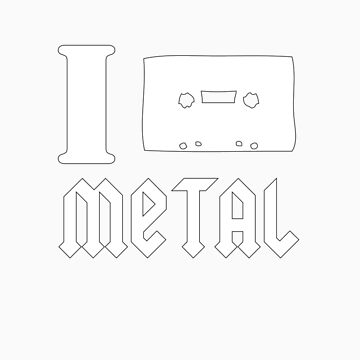 I *cassette* metal by mrwuzzle