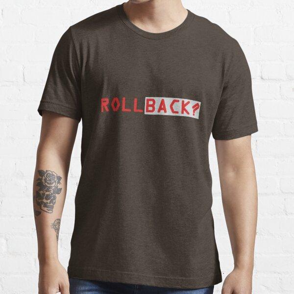 Rollback ? Essential T-Shirt