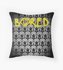Sherlock - Bored (with wallpaper) Throw Pillow