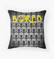 Sherlock - Bored (with wallpaper) Throw Pillow