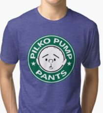 Pilko Pump Pants - Pilkington Tri-blend T-Shirt