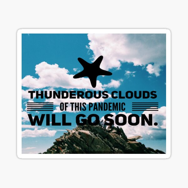 Pandemic clouds will go soon. Sticker