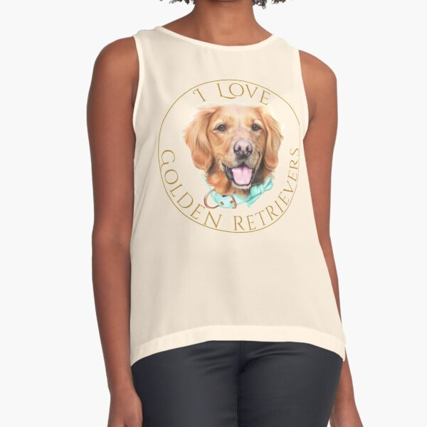 I Love Golden Retrievers Sleeveless Top
