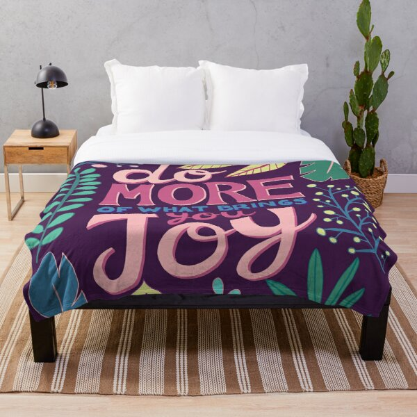 Do More Of What Brings You Joy Throw Blanket