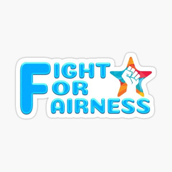 Kämpfe für Fairness Sticker