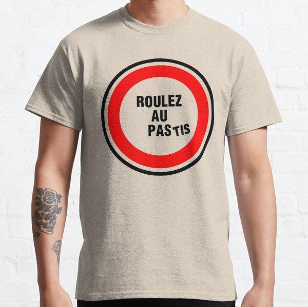 ROULEZ AU PAStis T-shirt classique